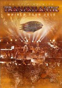 Cover TransAtlantic - An Evening With Transatlantic - Whirld Tour 2010 [DVD]